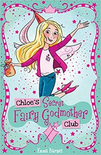 Emma Barnes - Chloe's Secret Fairy Godmother Club
