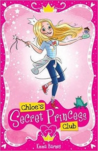 Emma Barnes - Chloe's Secret Princess Club