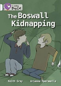 Keith Gray - The Boswall Kidnapping