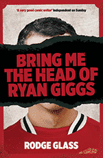 bring-me-the-head-of-ryan-giggs