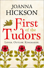Joanna Hickson - First of the Tudors