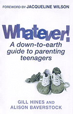 whatever-a-down-to-earth-guide-to-parenting-teenagers