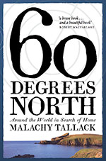 Malachy Tallack - 60 Degrees North