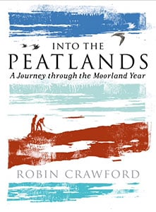 Robin A Crawford - Into the Peatlands